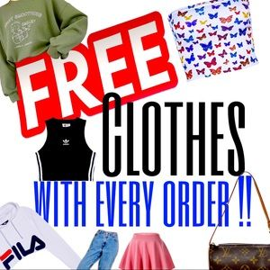 FREE CLOTHES WITH EVERY ORDER